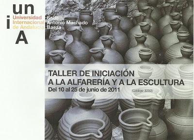 TALLER DE INICIACIÓN A LA ALFARERÍA Y A LA ESCULTURA, EN LA UNIA