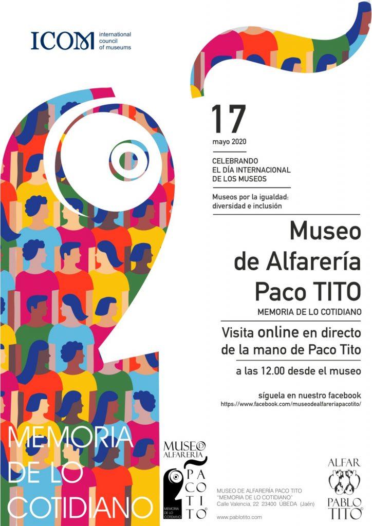 Cartel Día Internacional de los Museos. Visita guiada on line de la mano de Paco TITO en directo desde nuestra página de Facebook.