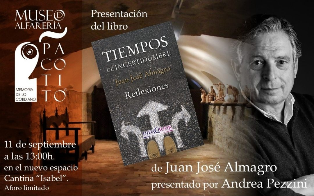 Juan José Almagro presenta «Tiempos de incertidumbre»