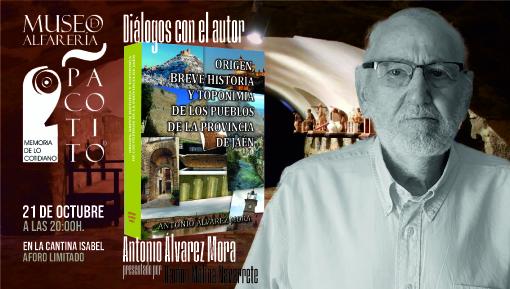 Diálogos con el autor: Antonio Álvarez Mora